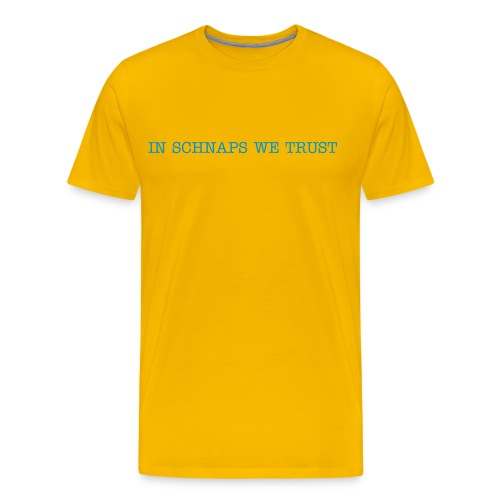 IN SCHNAPS WE TRUST - T-shirt Premium Homme