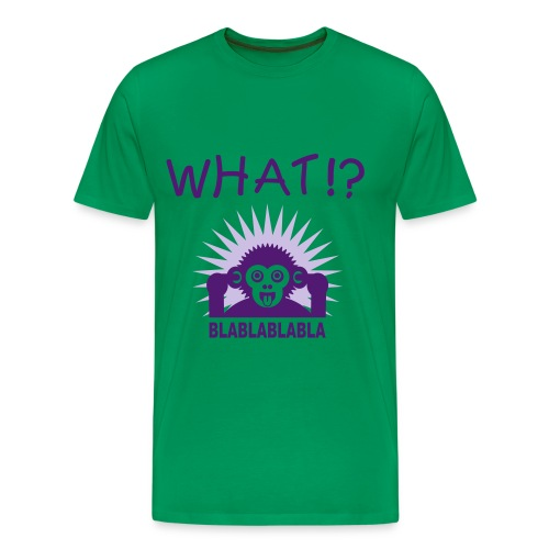 What!? - Männer Premium T-Shirt