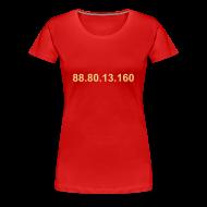 T-shirts ~ Vrouwen Premium T-shirt ~ IP 88.80.13.160 (creme opdruk)