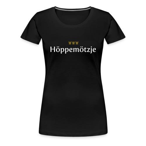 Hoeppemoetzje - Frauen Premium T-Shirt