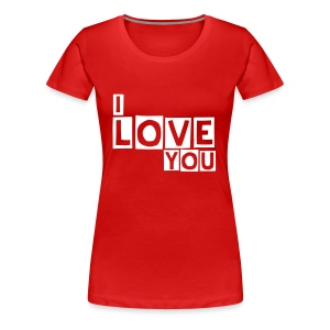 the women I love you t-shirt - Women's Premium T-Shirt