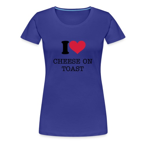 CHEESE ON TOAST - Women's Premium T-Shirt