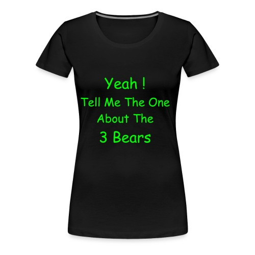 3 bears - Women's Premium T-Shirt
