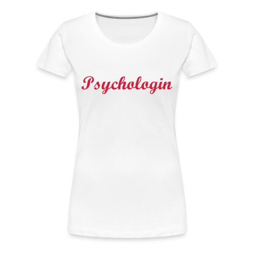 Damenshirt Psychologin - Frauen Premium T-Shirt