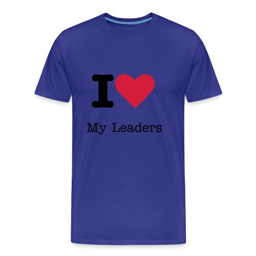 I love My Leaders - Männer Premium T-Shirt