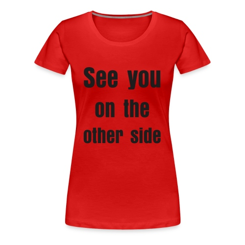 other side - Women's Premium T-Shirt