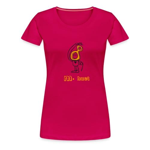 M huet - T-shirt Premium Femme