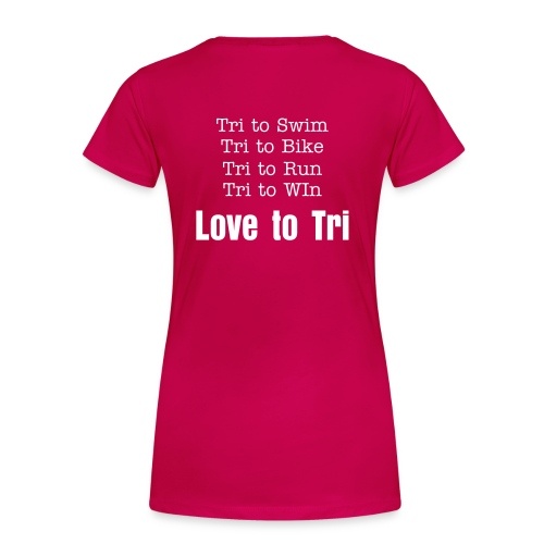Women's Tri Passion Shirt - Women's Premium T-Shirt
