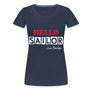 Hello Sailor - Women's Premium T-Shirt
