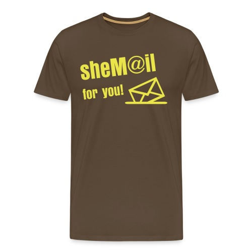 SheM@il for you ! - Männer Premium T-Shirt