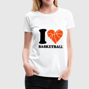 I love Basketball T-Shirts - Frauen Premium T-Shirt