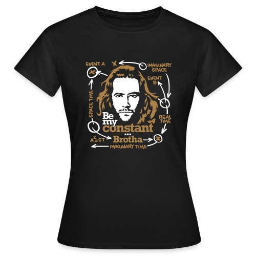 LOST: Be my Constant... Brotha - Camiseta mujer