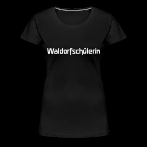 Waldorfschülerin Shirt - Frauen Premium T-Shirt