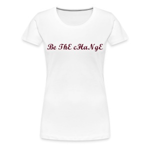Be Change - Frauen Premium T-Shirt
