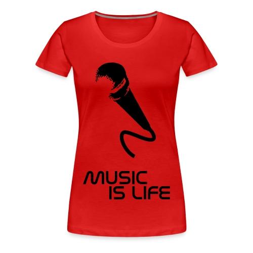 music is life - Frauen Premium T-Shirt
