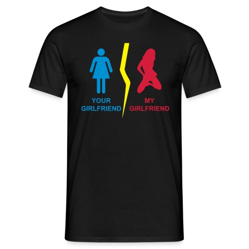 Girlfriend - Men's T-Shirt