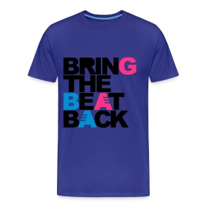 Bring the beat back - Mannen Premium T-shirt
