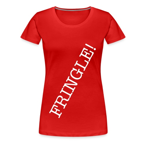 FRINGLE! - Dame premium T-shirt