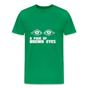 A Pair of Brown Eyes - Men's Premium T-Shirt