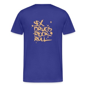 SEX DRUGS ROCK ROLL - Men's Premium T-Shirt