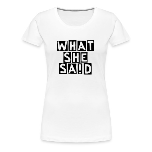 Girlie Tee (Two-sided) - Women's Premium T-Shirt