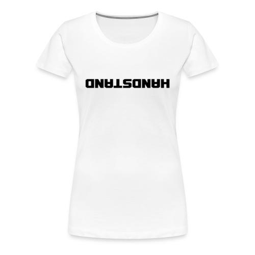 Handstand - Frauen Premium T-Shirt