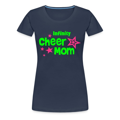 Frauenshirt - Infinity Cheer Mom - Frauen Premium T-Shirt