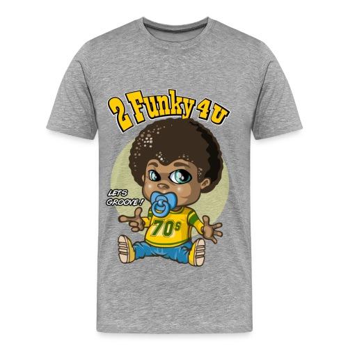 Funky 4 u - Men's Premium T-Shirt