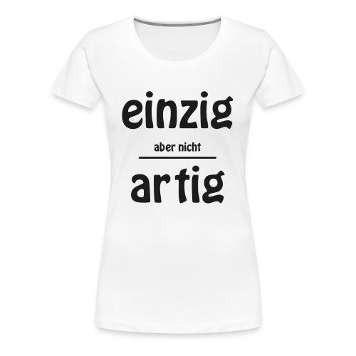 Einzigartig - Frauen Premium T-Shirt