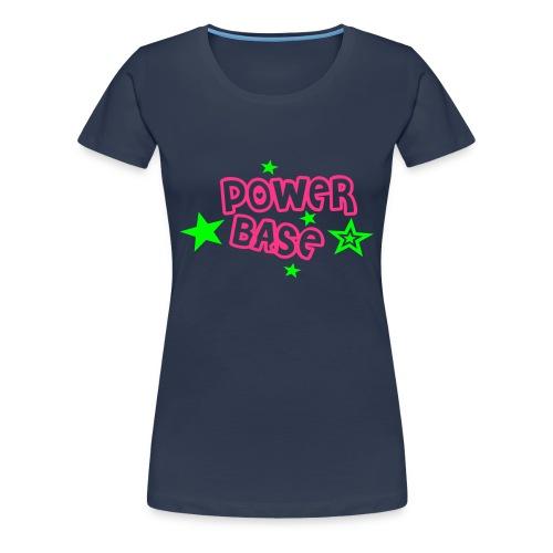 Frauenshirt - Power Base - Frauen Premium T-Shirt