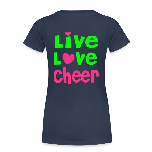 Frauenshirt - Live,Love,Cheer - Frauen Premium T-Shirt