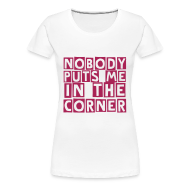 T-Shirts ~ Women's Premium T-Shirt ~ in the corner (F)