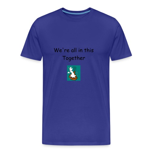 We're all in this together  divablue  - Men's Premium T-Shirt