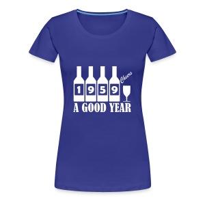 1959 Birthday T-shirt - A Good Year - Women's Premium T-Shirt