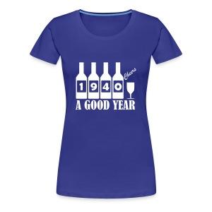1940 Birthday T-shirt - A Good Year - Women's Premium T-Shirt