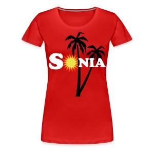 This product is customized for : Sonia En'kaay - Women's Premium T-Shirt