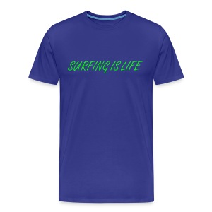 Surfing is life - T-shirt Premium Homme
