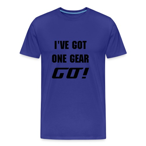 One Gear - Men's Premium T-Shirt