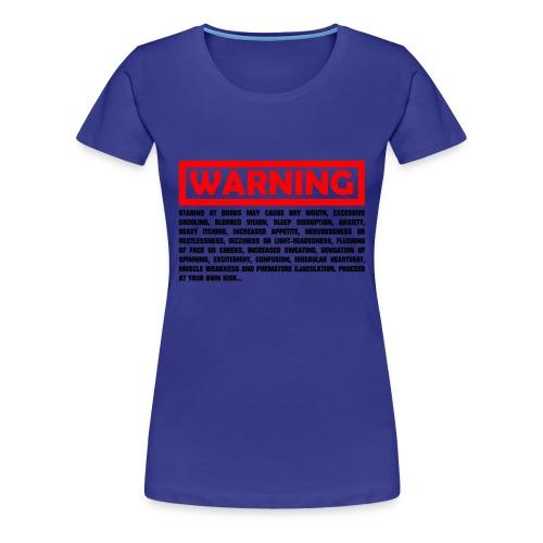 T-Shirt warning - Women's Premium T-Shirt