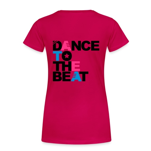 dance to the beat back and front logo - Women's Premium T-Shirt