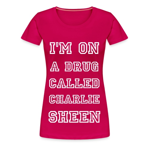 I'm On A Drug Called... - Women's Premium T-Shirt