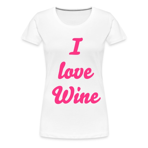 Wine - Women's Premium T-Shirt