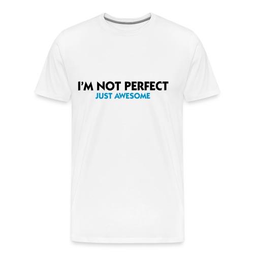 Not Perfect - Männer Premium T-Shirt