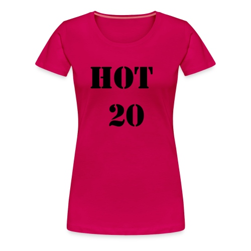 HOT 20 - Women's Premium T-Shirt