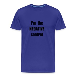 I'm the negative control - Men's Premium T-Shirt