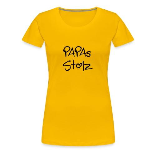 Papas Stolz - Frauen Premium T-Shirt