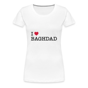 I LOVE BAGHDAD - Women's Premium T-Shirt