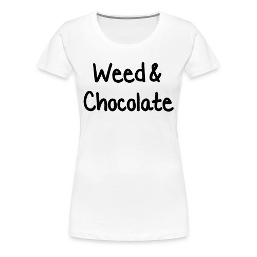 Weed & Chocolate - Frauen Premium T-Shirt