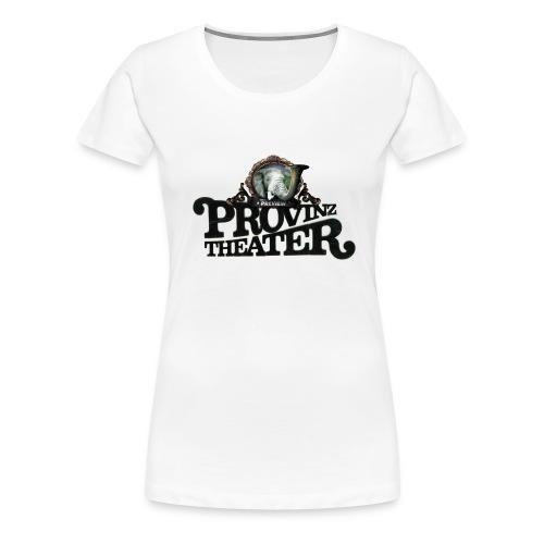 Provinzthater logo - Mädels - Frauen Premium T-Shirt