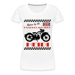 Ridden by The Unapproachable Heidi - Women's Premium T-Shirt